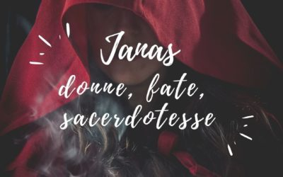 Janas: donne, fate, sacerdotesse