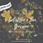 Solstizio e San Giovanni: tradizioni, rituali, significati